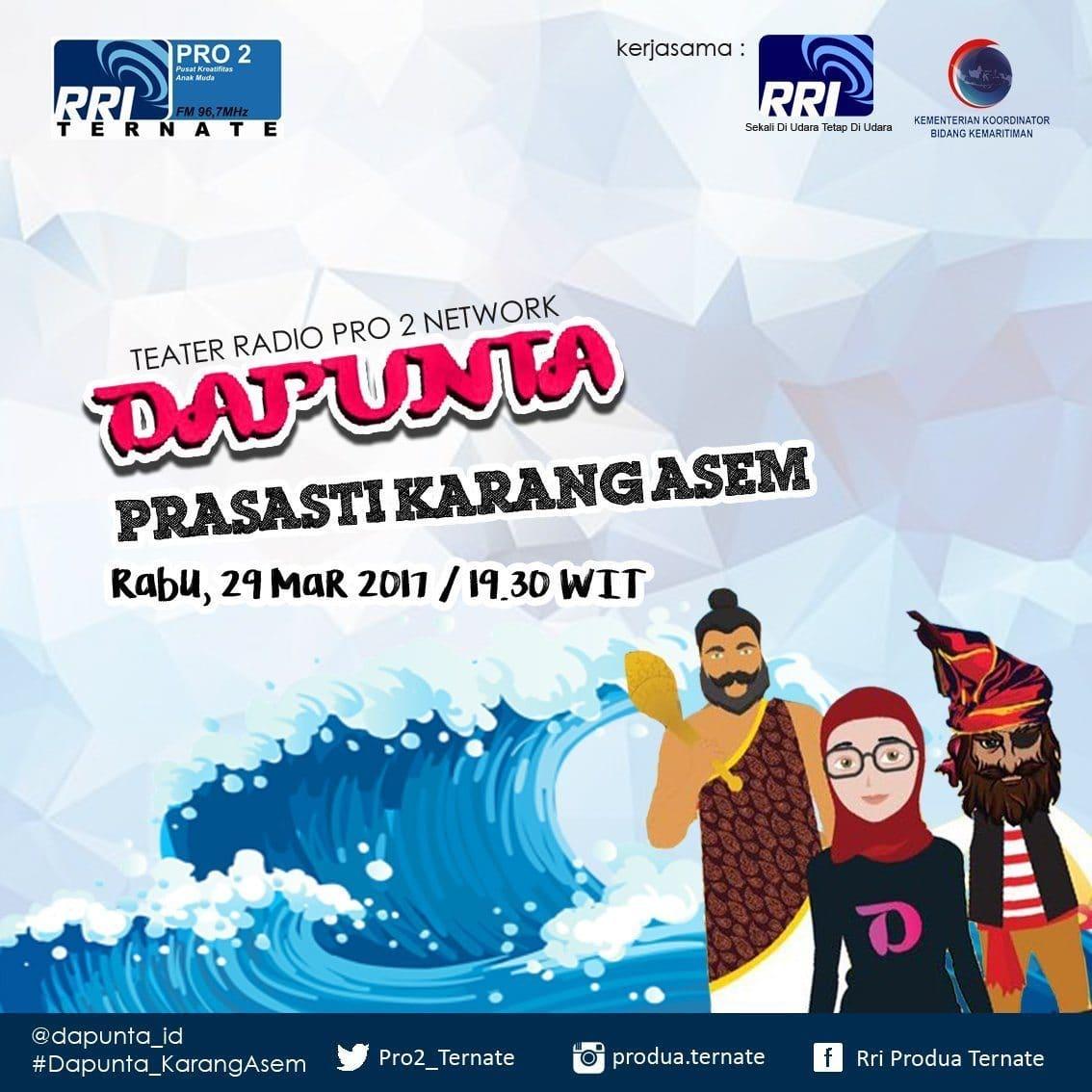 """Teater Radio """"DAPUNTA"""" Episode: Prasasti Karang Asem 2017"""