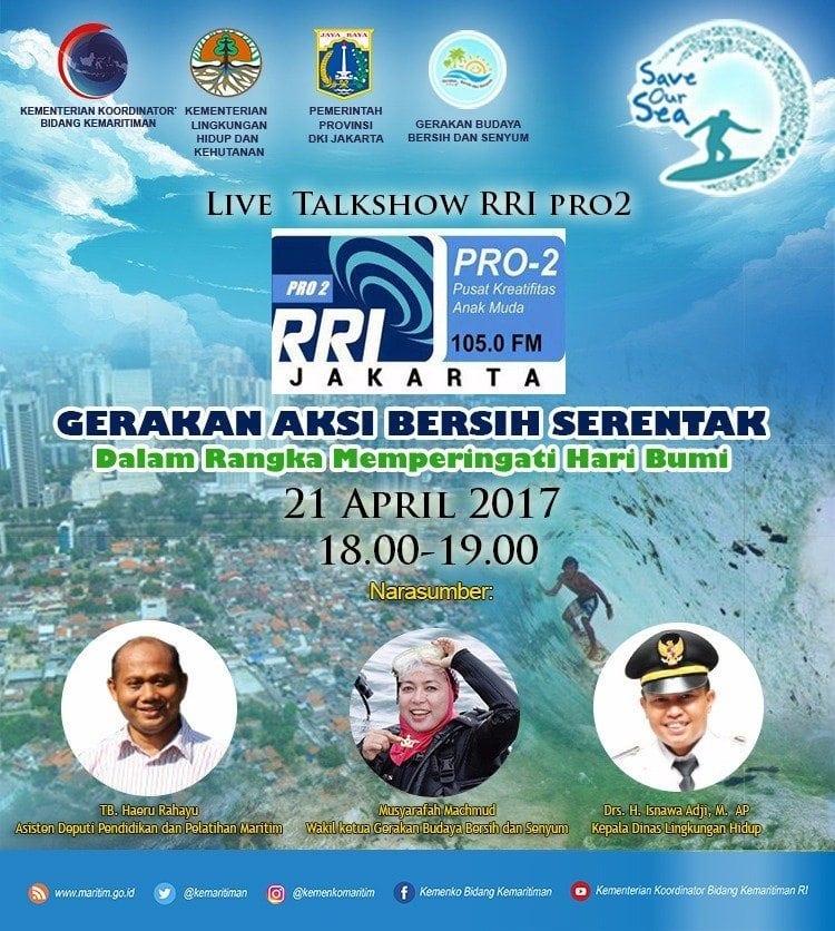 Talkshow RRI Pro 2 Gerakan Aksi Bersih Serentak memperingati Hari Bumi 2017
