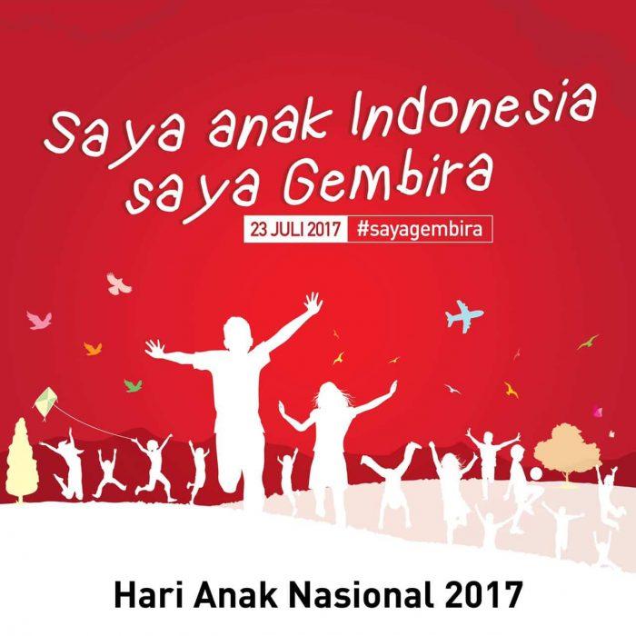 HARI ANAK NASIONAL 2017 Perlindungan Anak Dimulai dari Keluarga