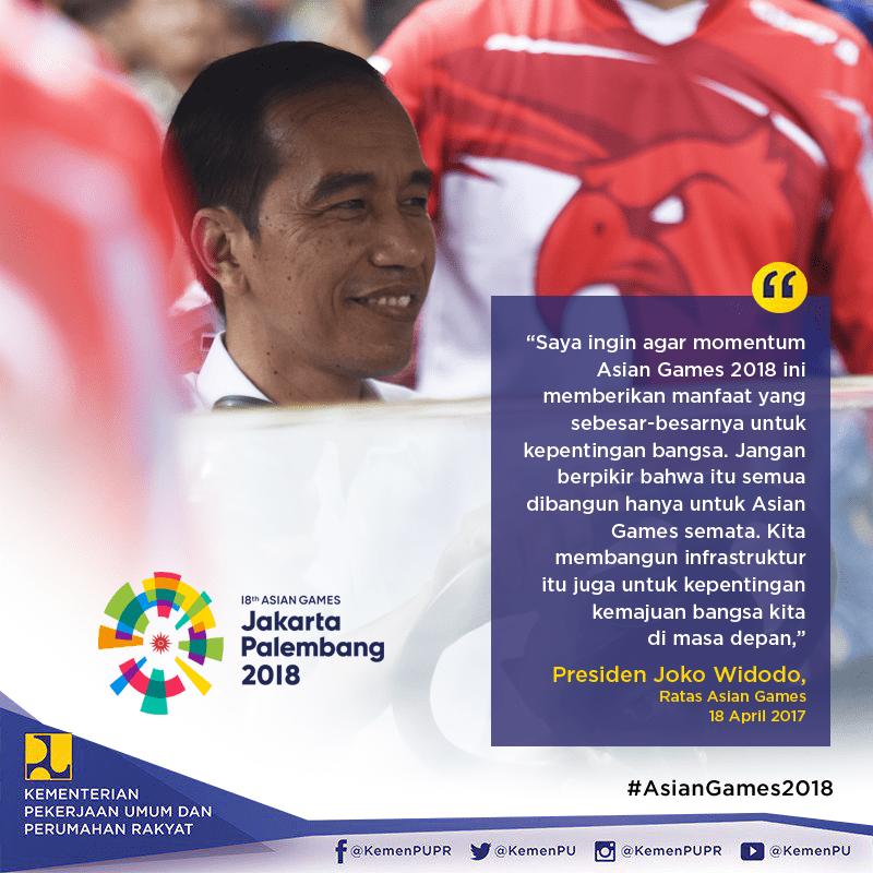 Infrastruktur Asian Games 2018 Bawa Manfaat Jangka Panjang bagi Kemajuan Negeri