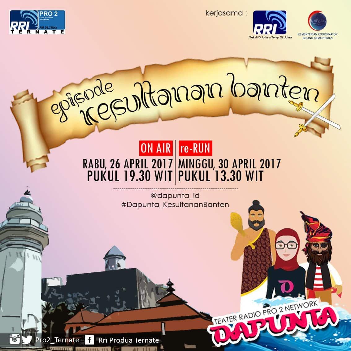 """Teater Radio """"DAPUNTA"""" Episode: Kesultanan Banten 2017"""