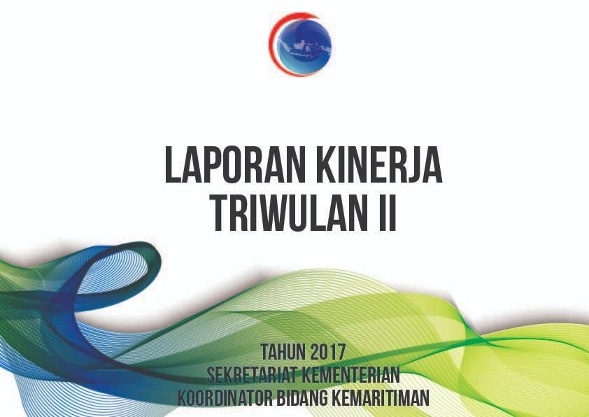Laporan Kinerja 2017 Setmenko Triwulan II