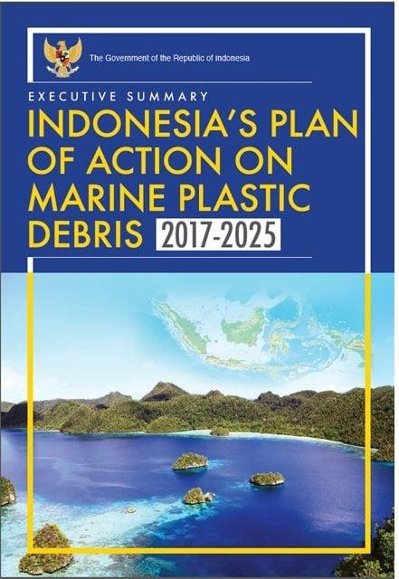 Indonesia's Plan of Action on Marine Plastic Debris 2017-2025
