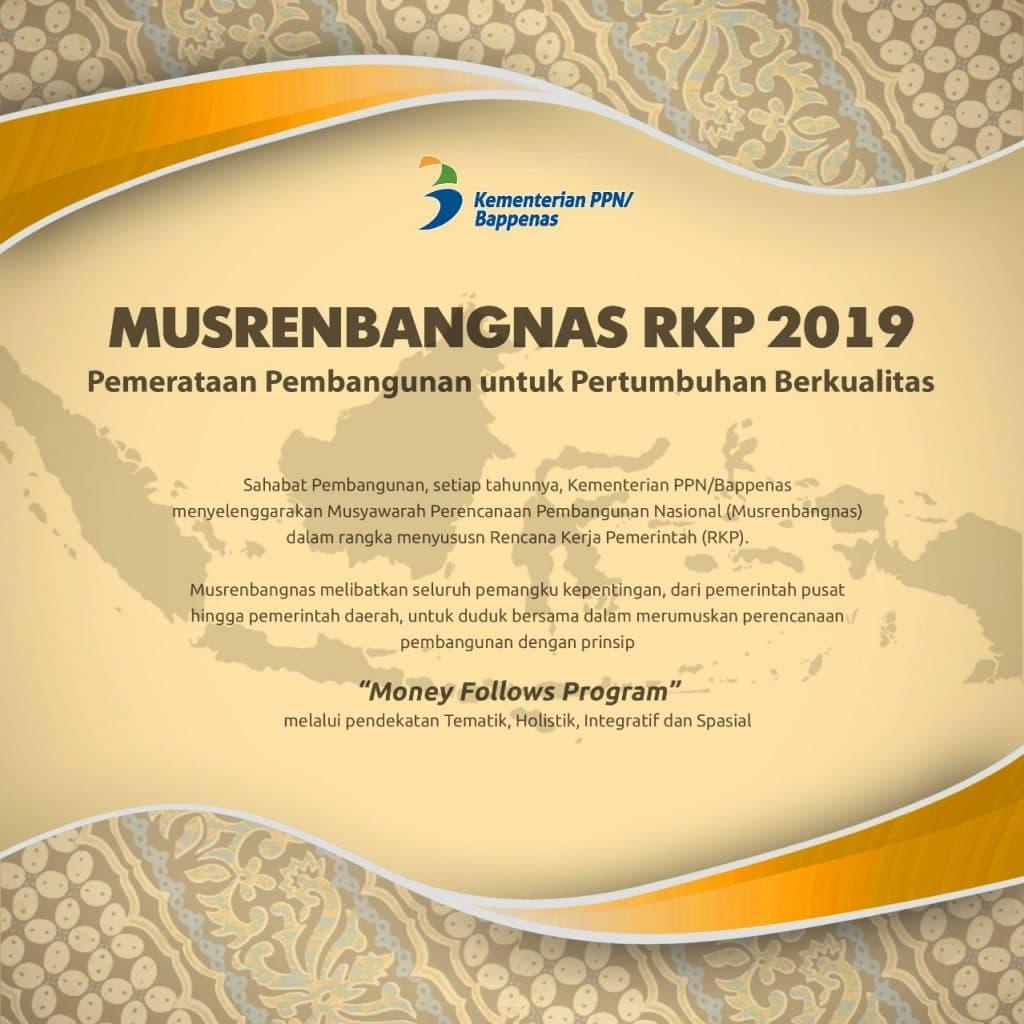Musrenbangnas RKP 2019: Pemerataan Pembangunan untuk Pertumbuhan Berkualitas