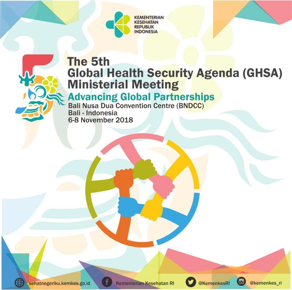 The 5th GHSA, Indonesia Mengawal Terciptanya Keamanan Kesehatan Dunia