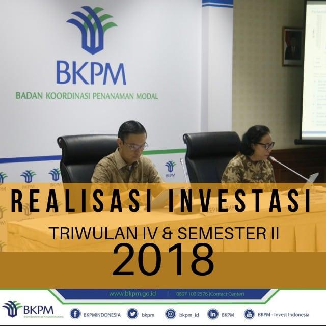 Total Realisasi Investasi Tahun 2018 sebesar Rp 721,3 trilliun, Naik 4,1%