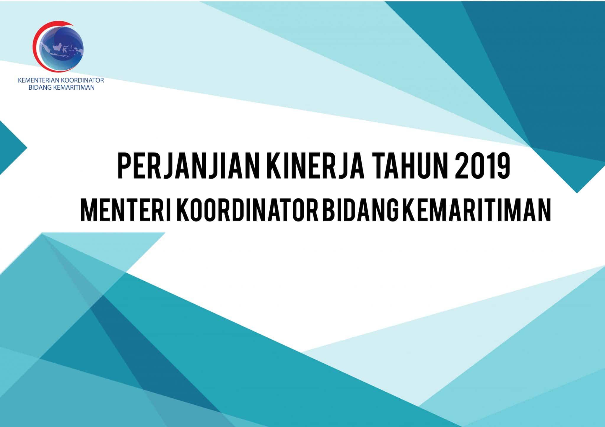 Perjanjian Kinerja Tahun 2019 Menteri Koordinator Bidang Kemaritiman