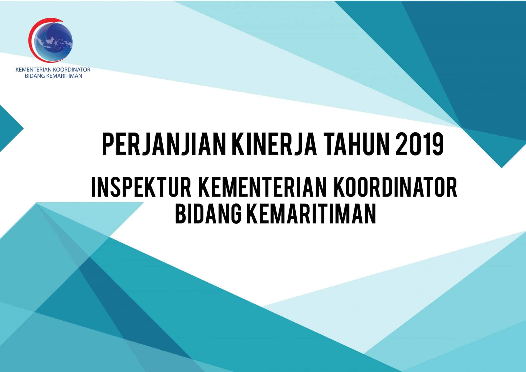 Perjanjian Kinerja Tahun 2019 Inspektur Kementerian Koordinator Bidang Kemaritiman