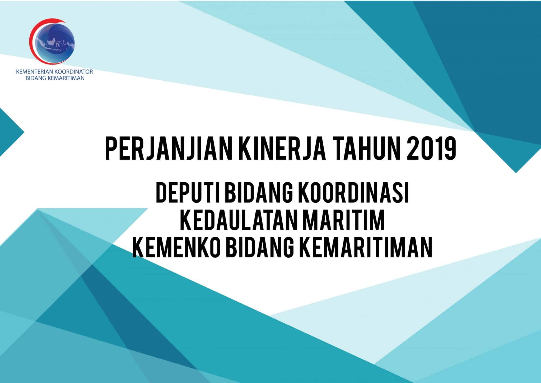 Perjanjian Kinerja Tahun 2019 Deputi Bidang Koordinasi Kedaulatan Maritim Kemenko Bidang Kemaritiman