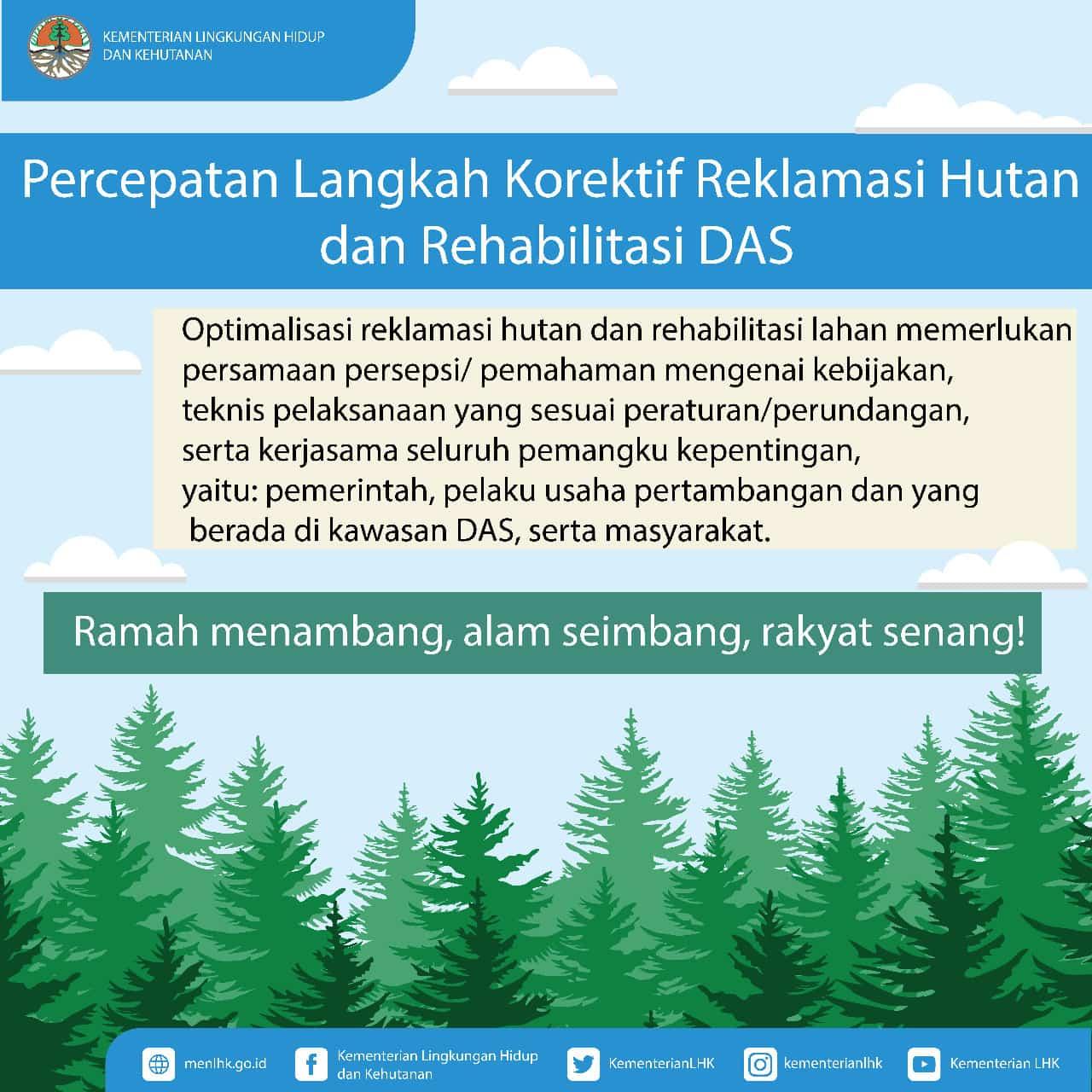 KLHK dan Kementerian ESDM Berkomitmen Percepat Upaya Reklamasi Hutan dan Rehabilitasi DAS