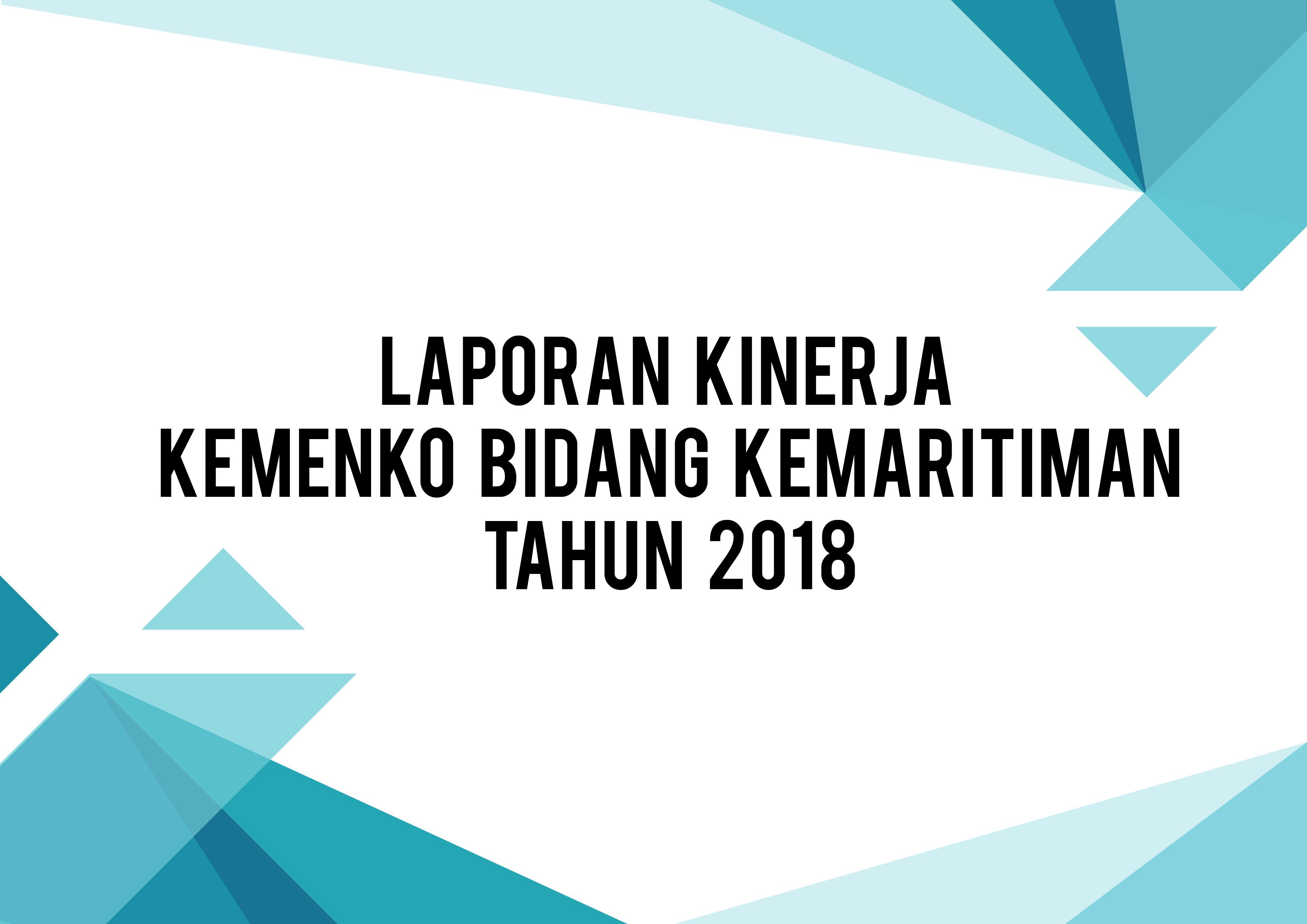 Laporan Kinerja Kemenko Bidang Kemaritiman Tahun 2018