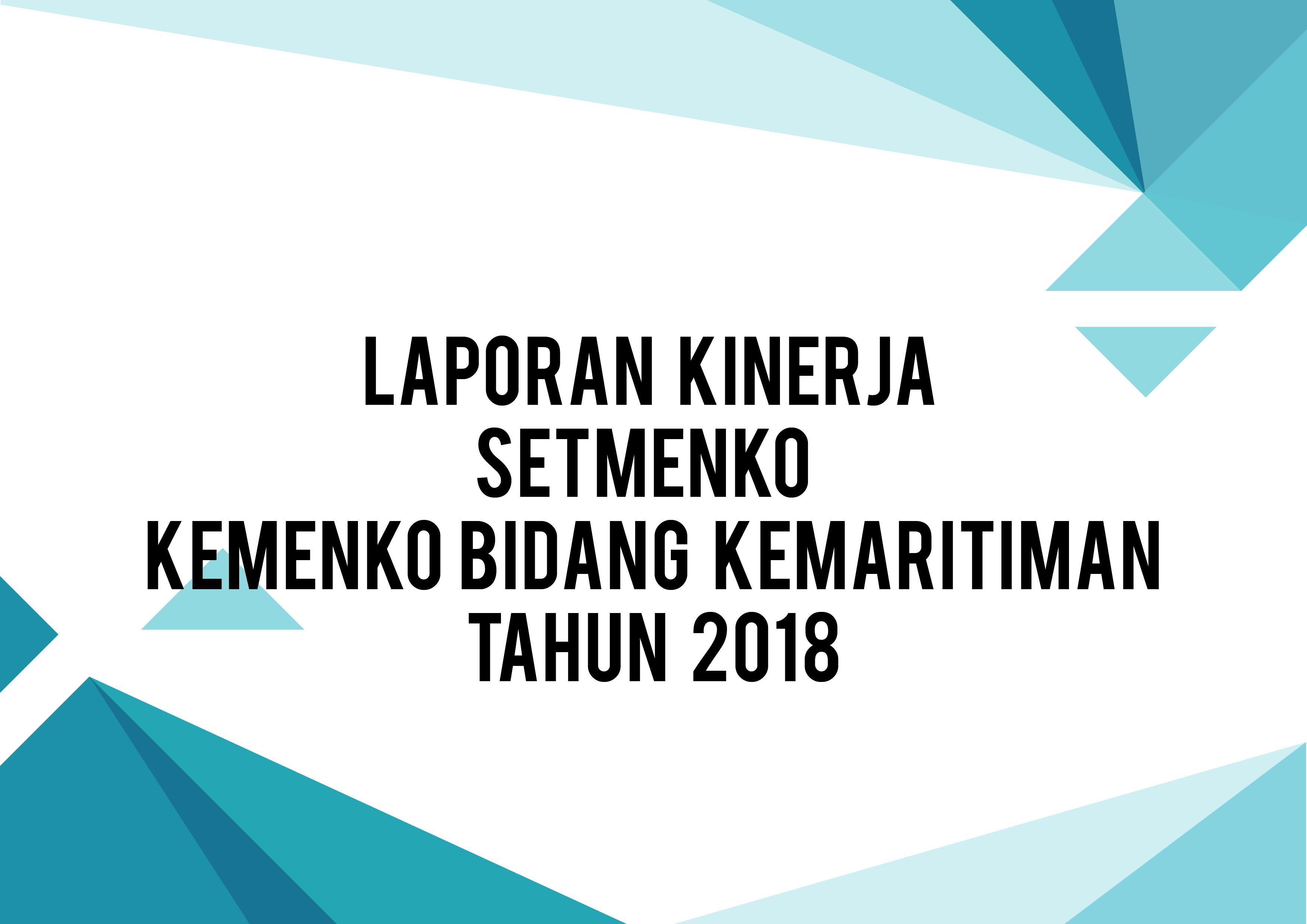 Laporan Setmenko Kemenko Bidang Kemaritiman 2018