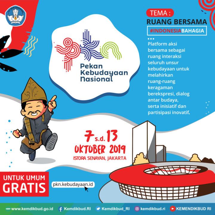 Pekan Kebudayaan Nasional Jadi Ruang Bersama Indonesia Bahagia