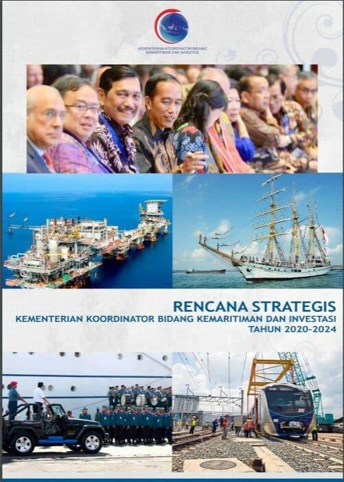 RENCANA STRATEGIS KEMENTERIAN KOORDINATOR BIDANG KEMARITIMAN DAN INVESTASI TAHUN 2020-2024