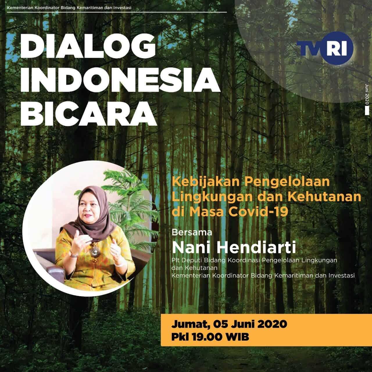 Indonesia Bicara – Kebijakan Pengelolaan Lingkungan dan Kehutanan di Masa Covid-19