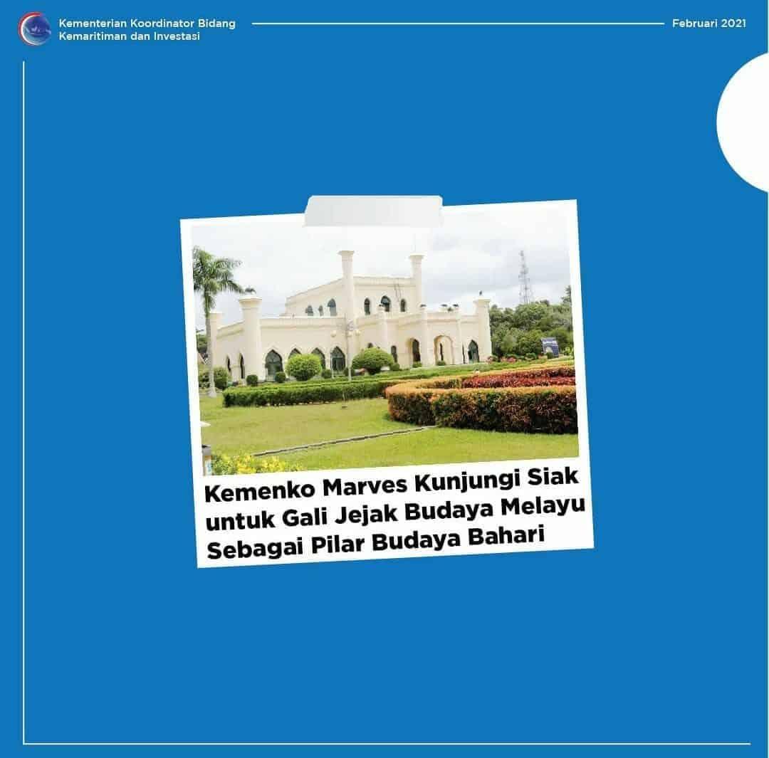 Kemenko Marves Kunjungi Siak untuk Gali Jejak Budaya Melayu Sebagai Pilar Budaya Bahari