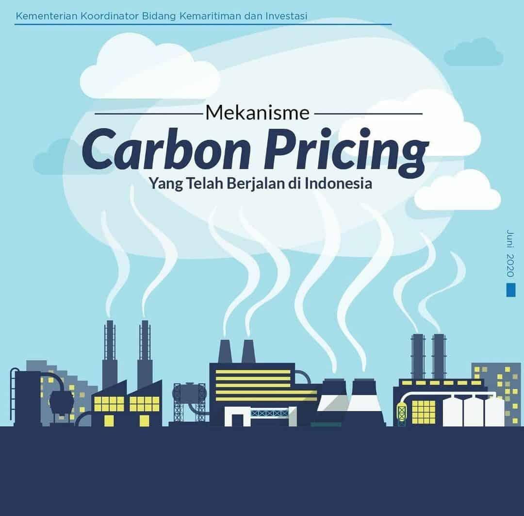 Mekanisme Carbon Pricing yang Telah Berjalan di Indonesia