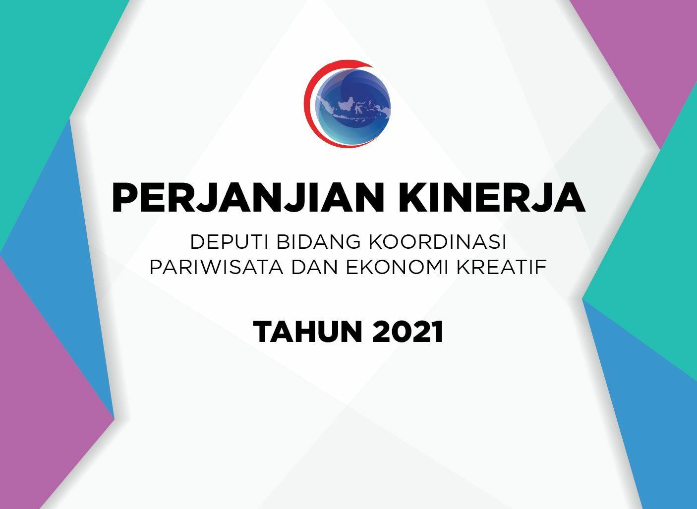 Perjanjian Kinerja Deputi Bidang Koordinasi Pariwisata dan Ekonomi Kreatif Tahun 2021