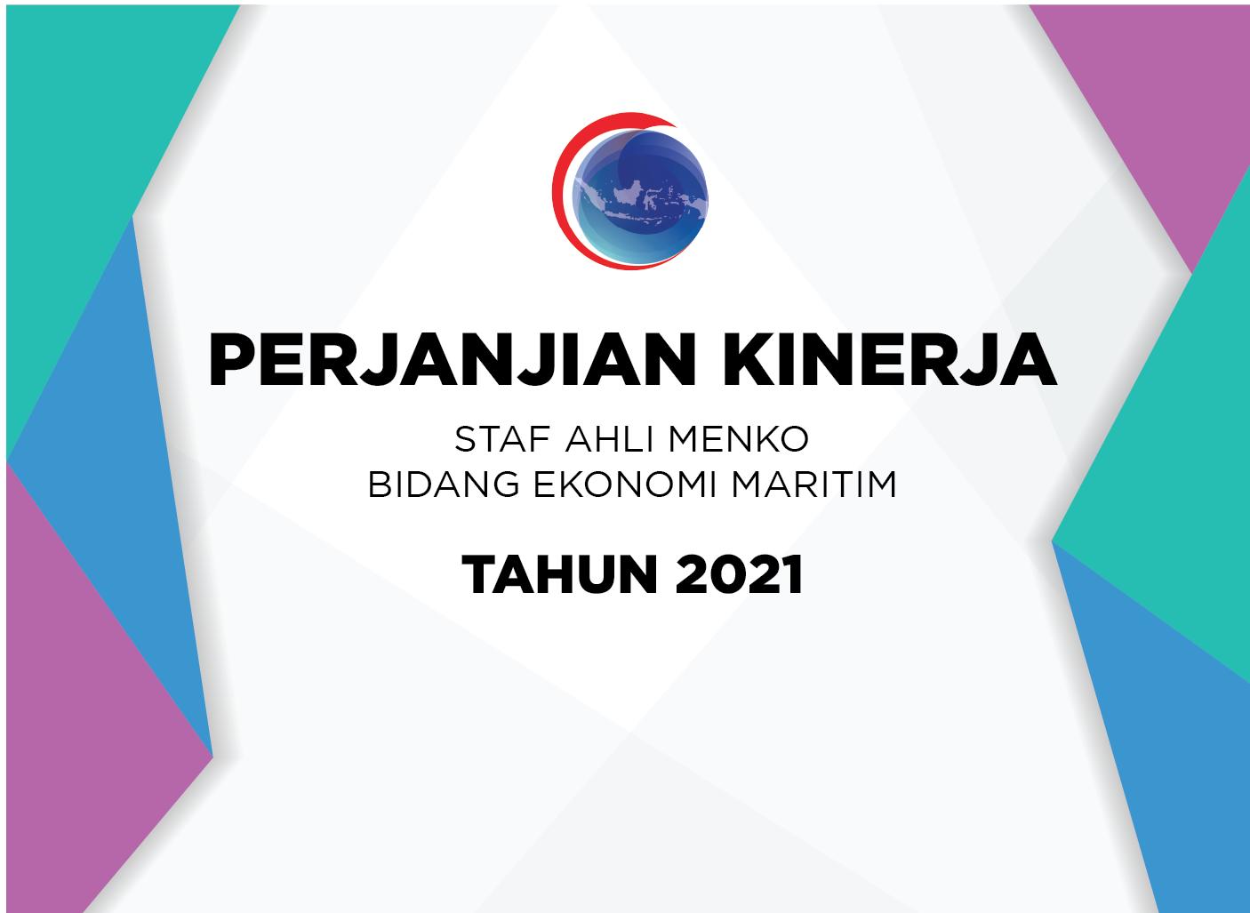 Perjanjian Kinerja Staf Ahli Menko Bidang Ekonomi Maritim